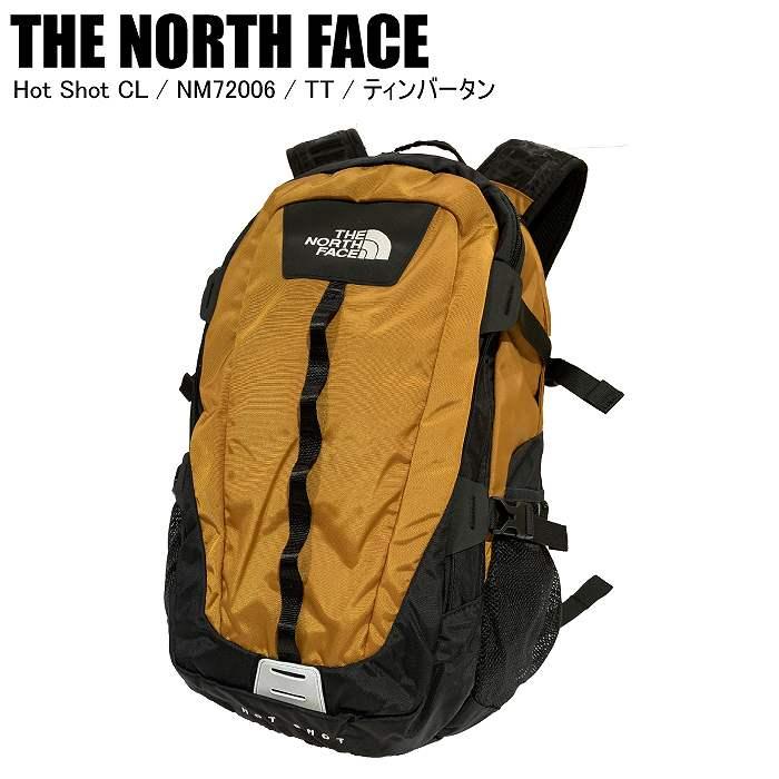 商品レビュー記入でクーポンGET 格安 価格でご提供いたします THE NORTH FACE ノースフェイス Hot Shot CL リュック NM72006 バックパック ST ホットショット 出荷 ティンバータン TT