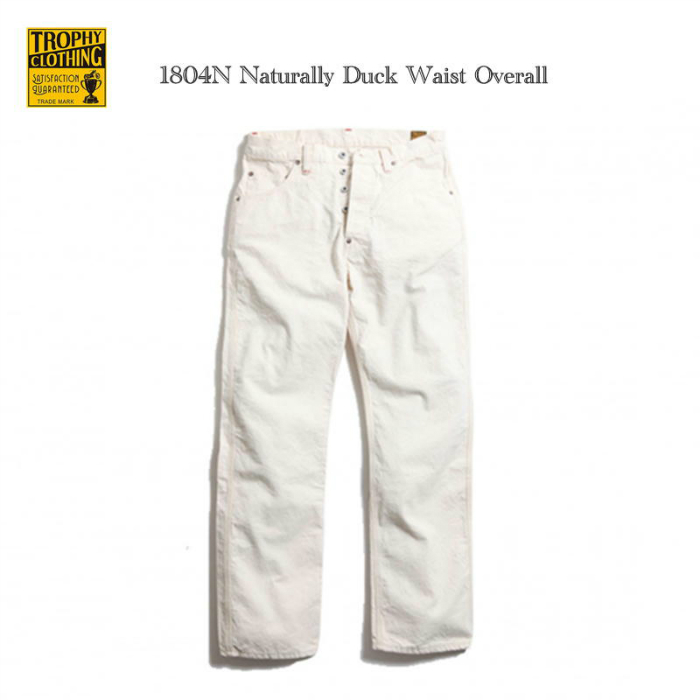 TROPHY CLOTHING トロフィークロージング 1804N Naturally Duck Waist Overall ウエストオーバーオール