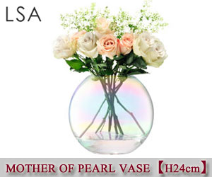 【LSA】MOTHER OF PEARL VASE(24cm)/花瓶/フラワーベース/クリア