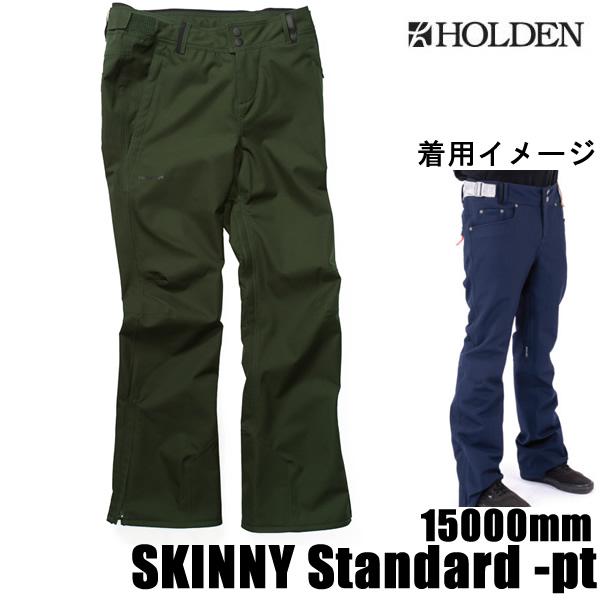 ホールデン ウェア パンツ 18-19  SKINNY STANDARD -pt / JUNIPER (2018-2019 18-19) HOLDEN ウエア スノーボード ウェア メンズ【C1】【s0】