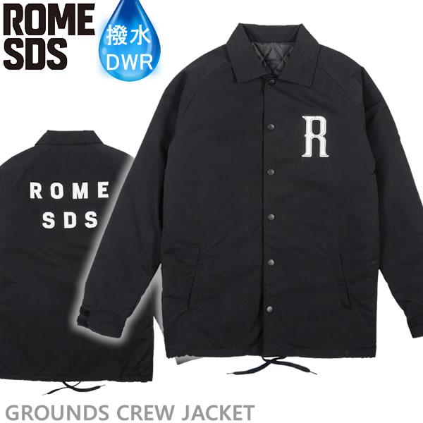ローム スノーボード ウェア GROUNDS CREW JACKET/BLACK (18-19 2019) 撥水 スノーボードコーチジャケット rome sds【C1】【s9】
