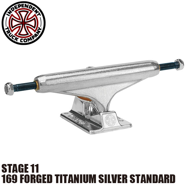 【INDEPENDENT】169 FORGED TITANIUM SILVER STANDARD STAGE 11 SKATEBOARD TRUCK(インディペンデント スケートボード トラック フォージド タイタニウム スタンダード)/