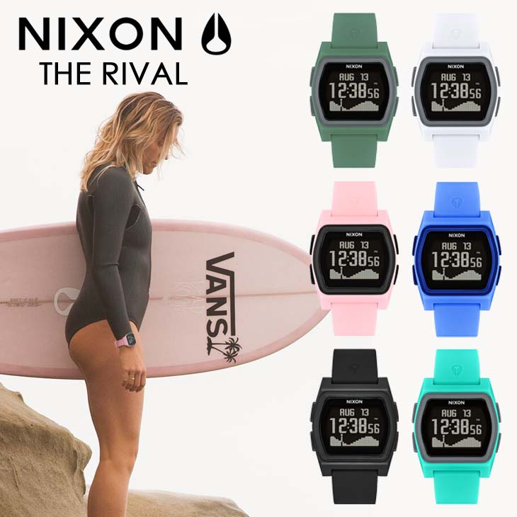 NIXON ニクソン 腕時計 サーフウォッチ メンズ レディース ユニセックス THE RIVAL ライバル 耐衝撃 超耐水 サーフィン オンライン正規取扱店 日本正規品