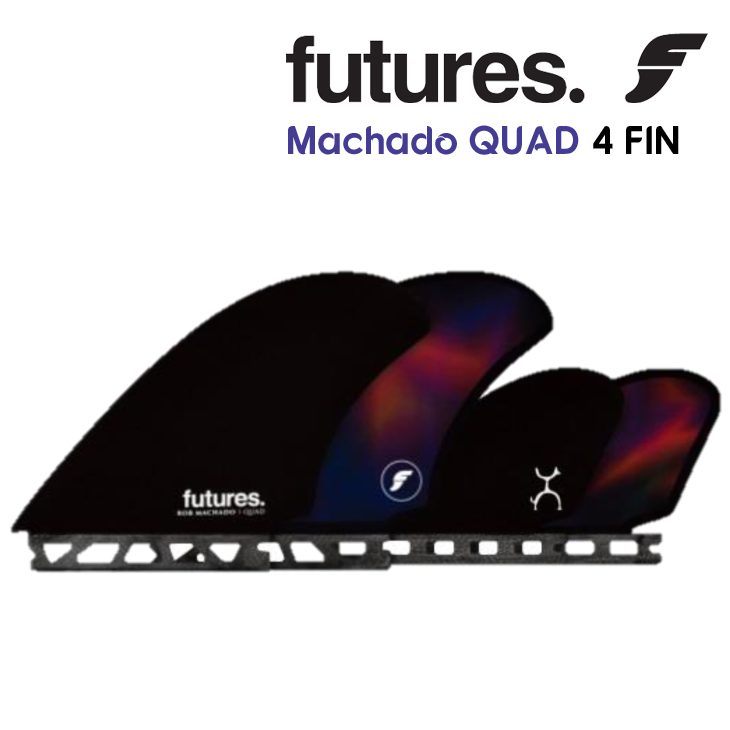 【Futures.(フューチャー)】Rob Machado ロブ・マチャド QUAD 4FIN 4フィン クアッド フィン 日本正規品