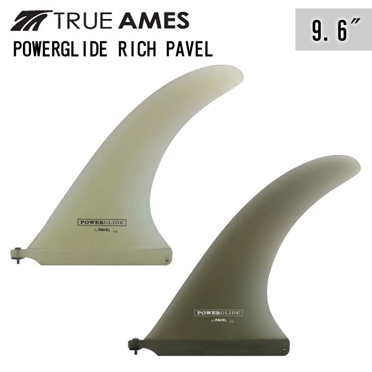 TRUE AMES トゥルーアムス フィン POWER GLIDE RICH PAVEL 9.6
