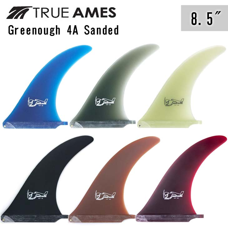 TRUE AMES トゥルーアムス フィン Greenough 4A Sanded 8.5
