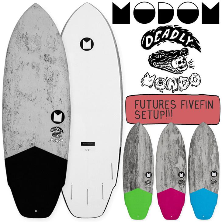 2019年4月中旬出荷 予約商品 2019年モデル DEADLY MONDO FUTURES 5FIN【MODOM(モドム) パフォーマンス ソフトボード】サーフボード デアドリーモンド 日本正規品