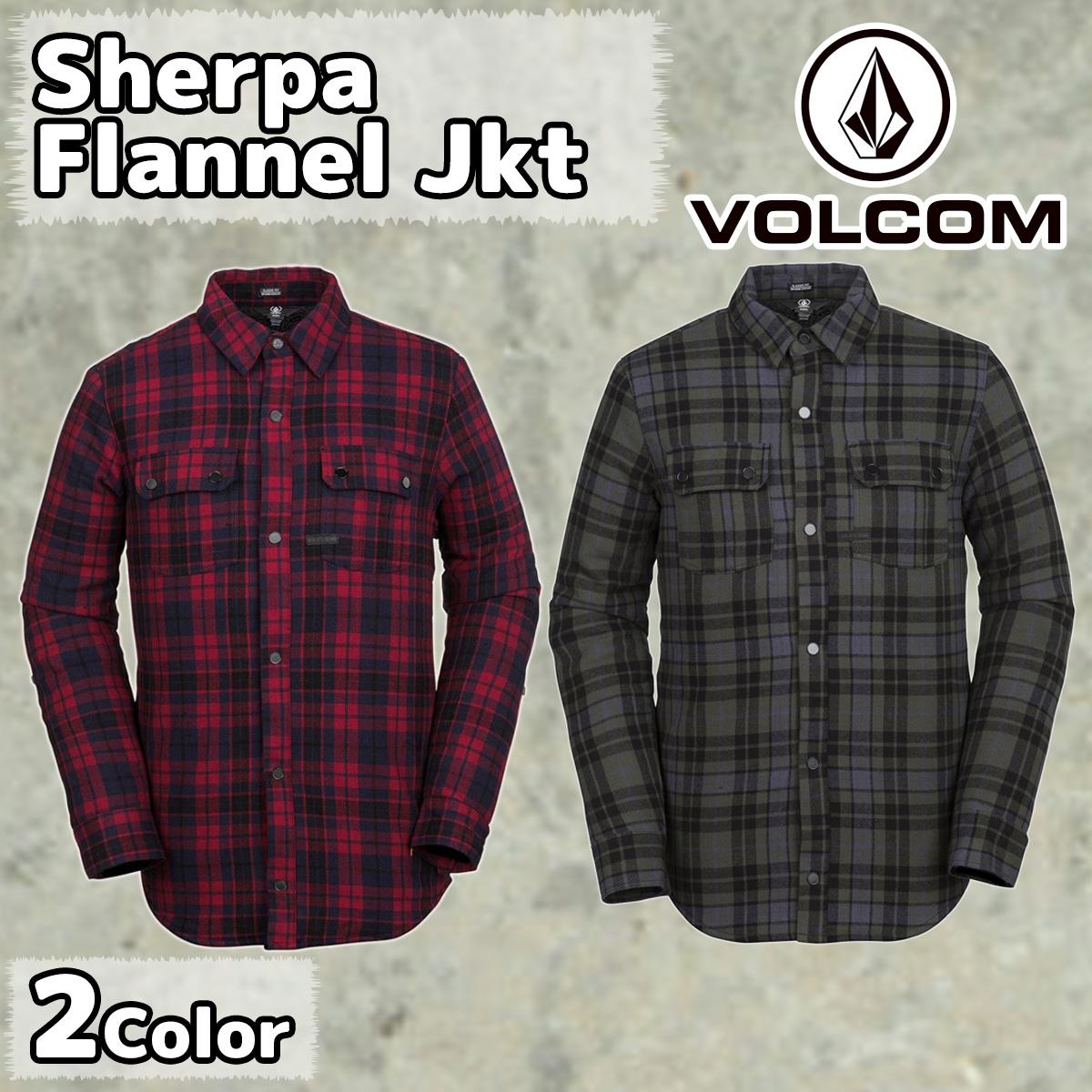 2018年 【VOLCOM(ボルコム)】 品番:G0151903 Sherpa Flannel Jkt フランネルジャケット 日本正規品 即日出荷