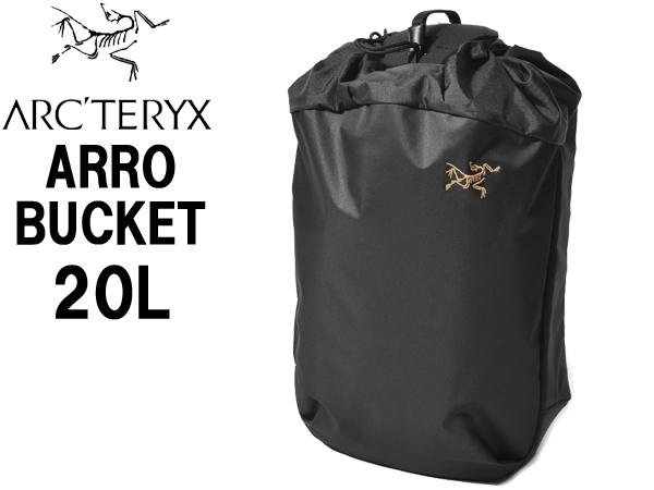 アークテリクス アロー 20 バケットバッグ 男性用兼女性用 ARC'TERYX ARRO 20 BACKPACK 24017 メンズ レディース バックパック ブラック (01-61620067)