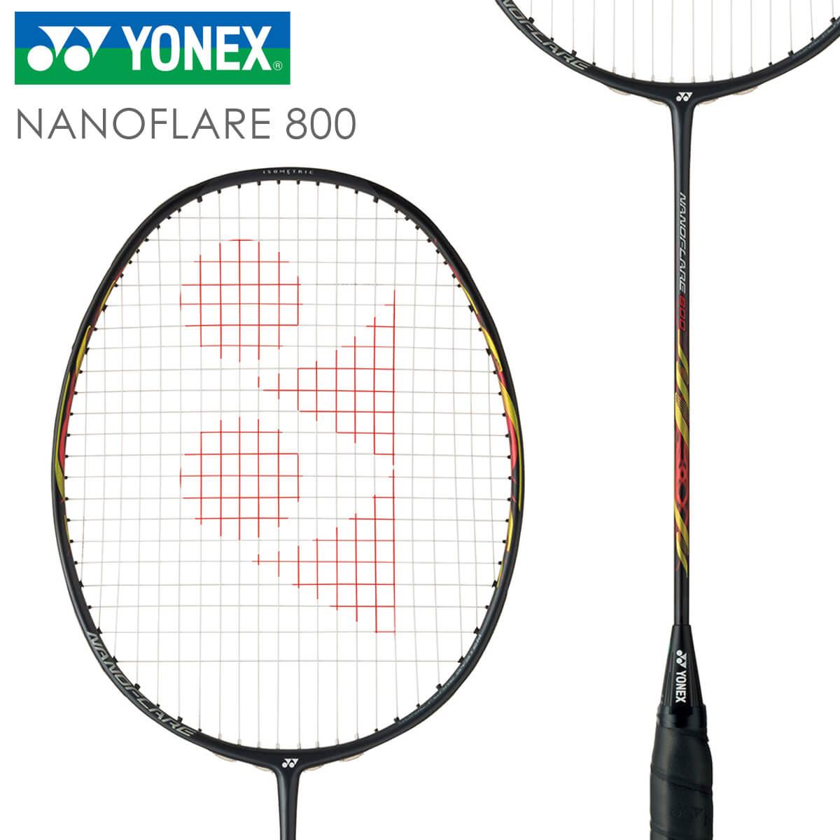 【予約販売】YONEX NF-800 ナノフレア800 NANOFLARE 800 バドミントンラケット ヨネックス【日本バドミントン協会審査合格品/オススメガット&ガット張り工賃無料/取り寄せ】