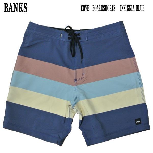 BANKS バンクス COVE 引き出物 BOARDSHORTS INSIGNIA BLUE 至上 男性用 サーフパンツ メンズ 入荷 サーフトランクス 値下げしました ボードショーツ 水着 海パン