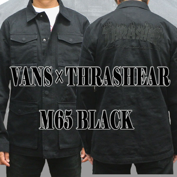 VANS バンズ THRASHER スラッシャー コラボ VANS×THRASHER M65 ジャケット キャンペーンもお見逃しなく 贈物 ジャケット入荷 アウター 男性用 値下げしました メンズ