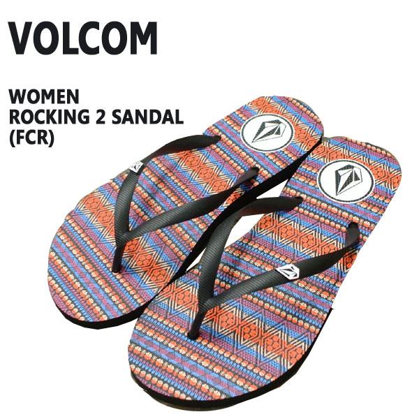 VOLCOM ボルコム レディース 注目ブランド ビーチサンダル ROCKING 2 SANDAL BEACH 入荷 ぞうり海水浴 人気ブランド多数対象 女性用ビーサン 草履 値下げしました FCR
