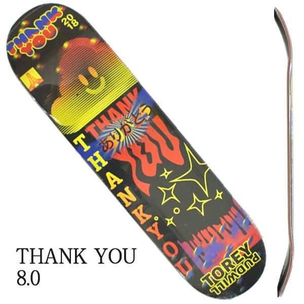 THANK YOU サンキュー TOREY PUDWILL FLY DECK スケボーデッキ 倉 スケートボード 8.0 入荷 メーカー再生品 返品 SK8 交換及びキャンセル不可