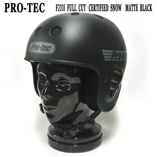 PRO-TEC/プロテック FULL CUT CERTIFIED SNOW HELMET MATTE BLACK スノー ヘルメット SNOWBOARDS スノボ用 大人用 雪山 18-19モデル