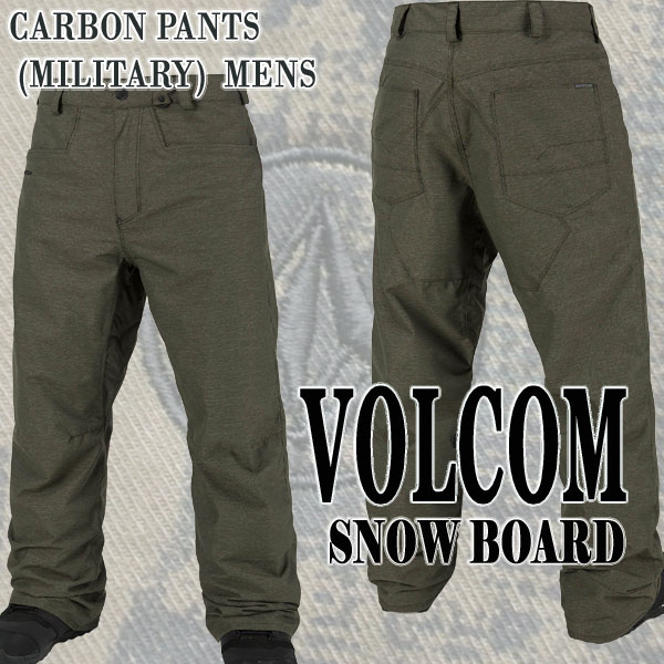 VOLCOM/ボルコム CARBON PANTS MIL メンズ 男性用 スノボ用パンツ エルゴフィット スノボウェア スノーウェア 耐水 防寒 機能性 10000MM スノーボード SNOWBOARDS
