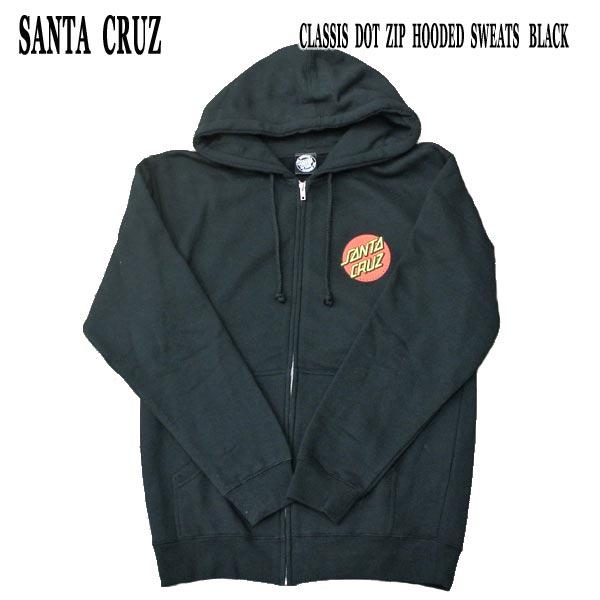SANTA CRUZ サンタクルズ CLASSIC DOT ZIP HOODED フード付き 出群 ジップパーカー 長袖 BLACK SWEATS 今だけ限定15%OFFクーポン発行中 パーカー入荷