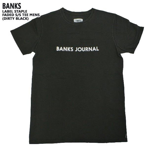 BANKS バンクス LABEL 値引き STAPLE S TEE DIRTY BLACK 19 MENS 半袖Tシャツ 男性用 値下げしました 贈り物 入荷 丸首 メンズ