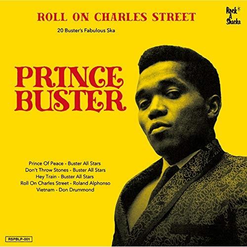 【取寄商品】 CD/Roll On Charles Street - Prince Buster Ska Selection (解説付)/プリンス・バスター/RSPBCD-1