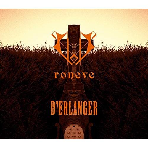 CD/roneve (CD+DVD) (初回限定盤デラックス・エディション)/D'ERLANGER/WPZL-31613