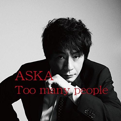 CD Too many 直送商品 オンラインショップ people DDLB-1 ASKA