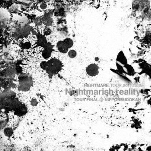 CD NIGHTMARE TOUR ストア 2011-2012 Nightmarish reality FINAL NIPPONBUDOKAN YICQ-10218 高品質 初回生産限定盤 @