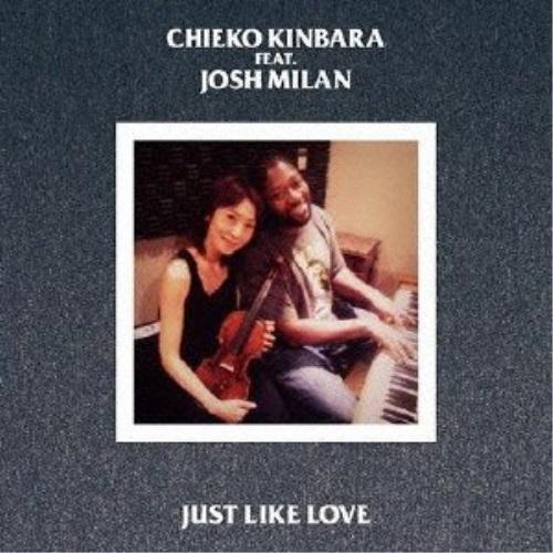 CD JUST LIKE LOVE CHIEKO KINBARA XQKF-1031 feat.Josh ショップ Milan 国内在庫