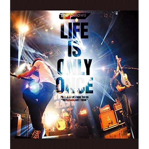 BD/LIFE IS ONLY ONCE 2019.3.17 at Zepp Tokyo