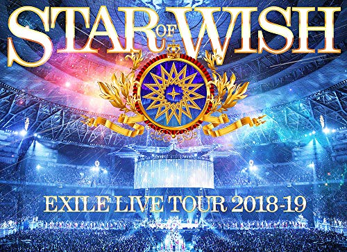 BD/EXILE LIVE TOUR 2018-2019 STAR OF WISH(Blu-ray) (3Blu-ray(スマプラ対応)) (豪華版)/EXILE/RZXD-86881