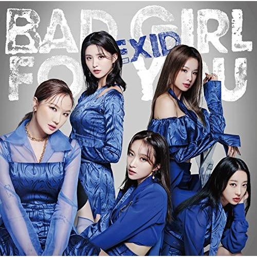 CD/Bad Girl For You (CD+DVD) (初回限定盤B)/EXID/TKCA-74841 [12/25発売]