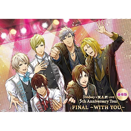 【取寄商品】 DVD/3 Majesty × X.I.P. LIVE -5th Anniversary Tour FINAL- ~WITH YOU~ (3DVD+CD) (受注生産限定版/豪華版)/3 Majesty × X.I.P./KEBH-9069
