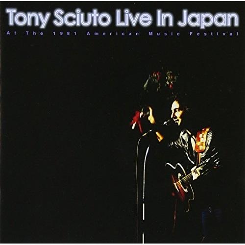 CD Tony Sciuto Live In Japan-At 当店一番人気 The 品質保証 Music COOL-117 American トニー Festival シュート 1981