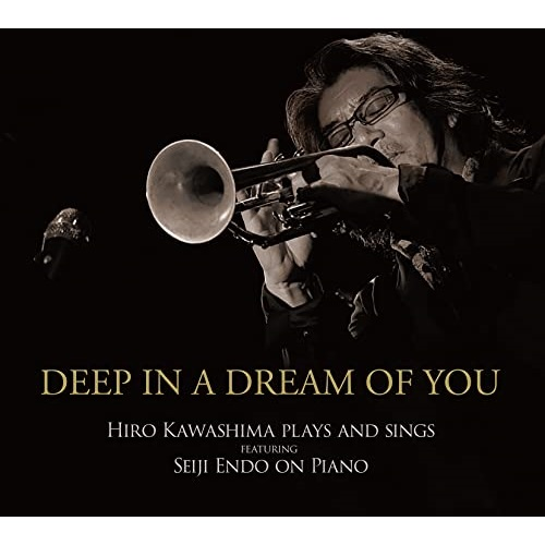 CD Deep In A Dream ヒロ川島 TEMC-2320 Of 大規模セール 格安SALEスタート You