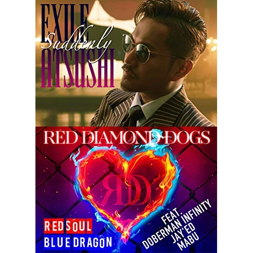 CD/Suddenly/RED SOUL BLUE DRAGON (CD+3DVD)/EXILE ATSUSHI/RED DIAMOND DOGS/RZCD-86701