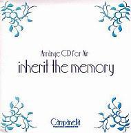 【中古】同人音楽CDソフト inherit the memory 夢を継ぐもの[プリントCD-R版] / Campanella