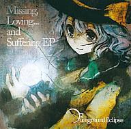 再再販! 【中古】同人音楽CDソフト Missing.Loving... and and Suffering Suffering EP/ Eclipse Foreground Eclipse, Yamazaki Special Shop:d5b343fe --- claudiocuoco.com.br