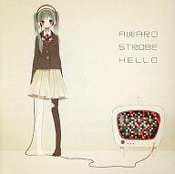【中古】同人音楽CDソフト AWARD STROBE HELLO / PONCOTSU RECORDS