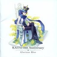 【中古】アニメ系CD KAITO 10th Anniversary -Glorious Blue-[数量限定生産盤]