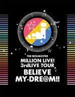 【中古】邦楽Blu-ray Disc THE IDOLM@STER MILLION LIVE! 3rd LIVE TOUR BELIEVE MY DRE@M!!LIVE Blu-ray 06&07@MAKUHARI