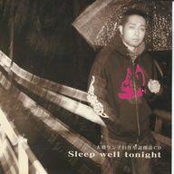【中古】その他CD 大槻ケンヂ / Sleep well tonight ~大槻ケンヂ自作小説朗読CD~