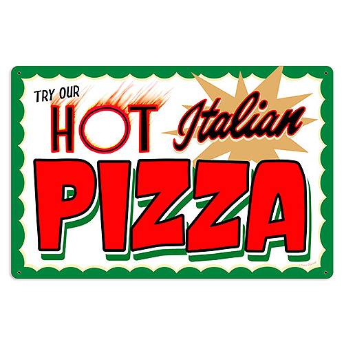 スティール サイン (スチール サイン) Hot Italian Pizza RPC-234