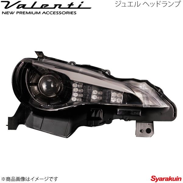 VALENTI/ヴァレンティ ジュエルヘッドランプ BRZ ZC6  クリア/ブラッククロームインナー