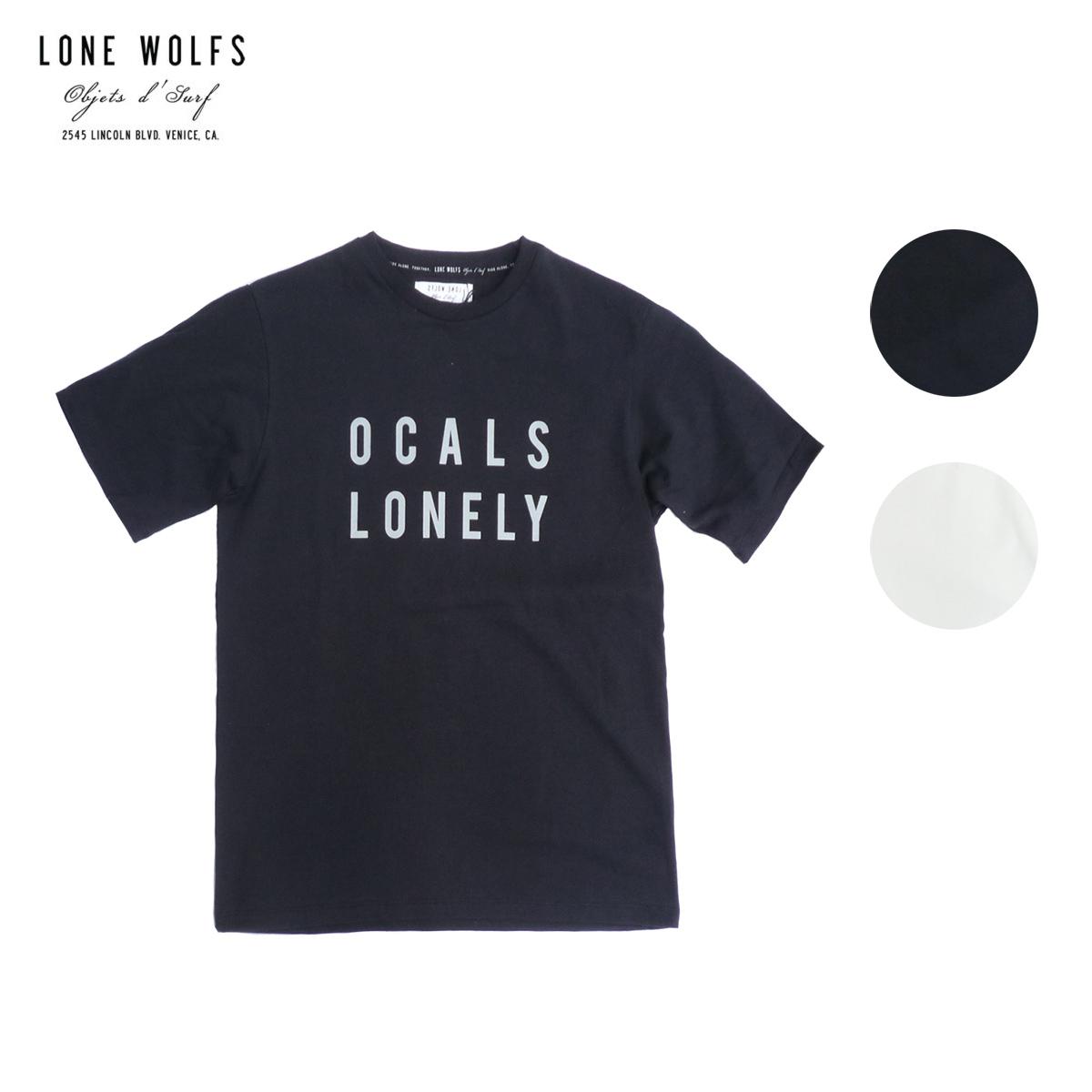 LONE WOLFS ローンウルフズ TEE OCALS メンズ/レディース ブラック/ホワイト S-L[Tシャツ 半袖 カットソー プリント ロゴ メッセージ アメリカ カリフォルニア USA ブランド サーフ サーフブランド アメカジ 黒 白]
