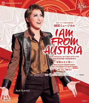 宝塚歌劇 全品送料無料 I AM 直営ストア FROM Disc Blu-ray 中古 AUSTRIA-故郷は�き調べ-
