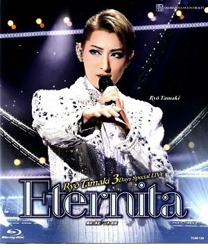 宝塚歌劇 人気ブランド多数対象 珠城りょう 価格 交渉 送料無料 3Days Special Live Disc 中古 Eternita Blu-ray