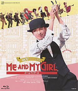 宝塚歌劇 数量限定アウトレット最安価格 ME AND MY GIRL Disc Blu-ray ふるさと割 2016 中古 花組