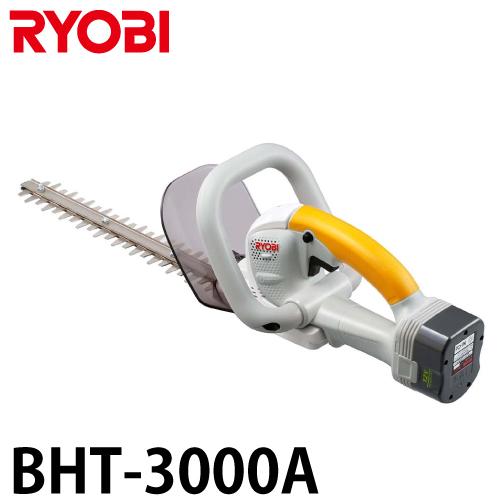 リョービ/RYOBI ヘッジトリマ 充電式 両刃駆動 3面研磨刃 スタンダード刃 刈込幅300mm BHT-3000 軽量 超低振動