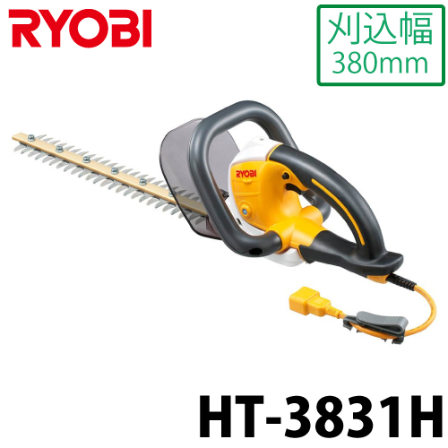 リョービ/RYOBI 電気式ヘッジトリマ(強力刃) HT-3831H 両刃駆動&超低振動