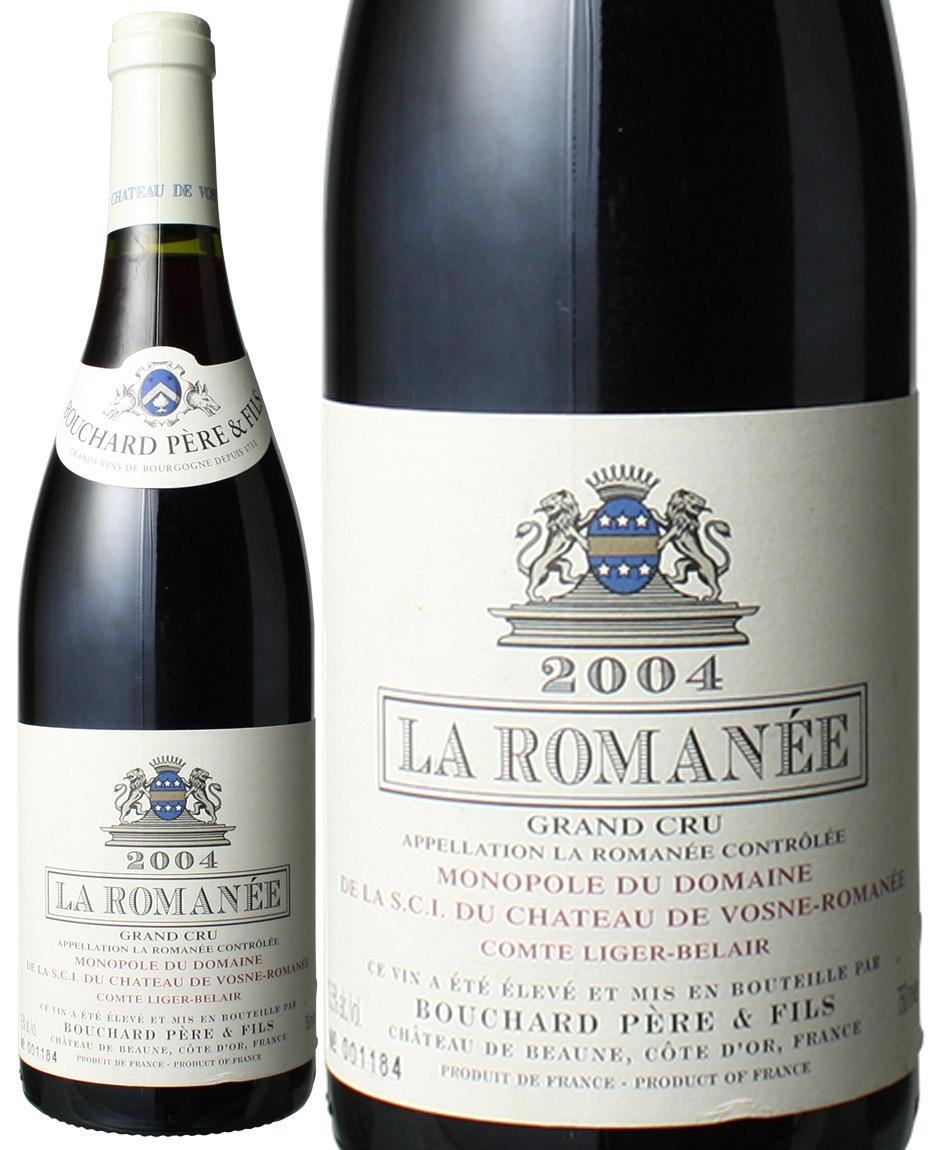 ラ・ロマネ [2004] ブシャール・ペール・エ・フィス <赤> <ワイン/ブルゴーニュ>