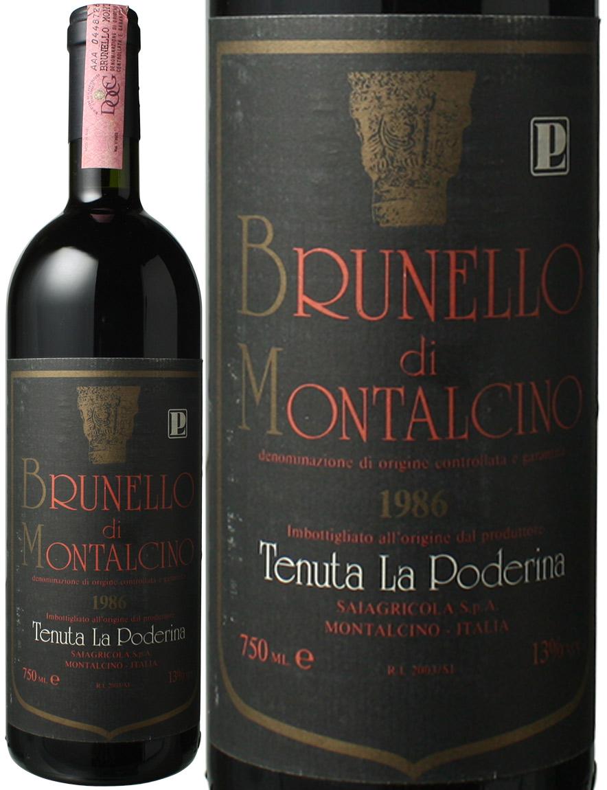 ブルネッロ・ディ・モンタルチーノ [1986] ラ・ポデリーナ <赤> <ワイン/イタリア>